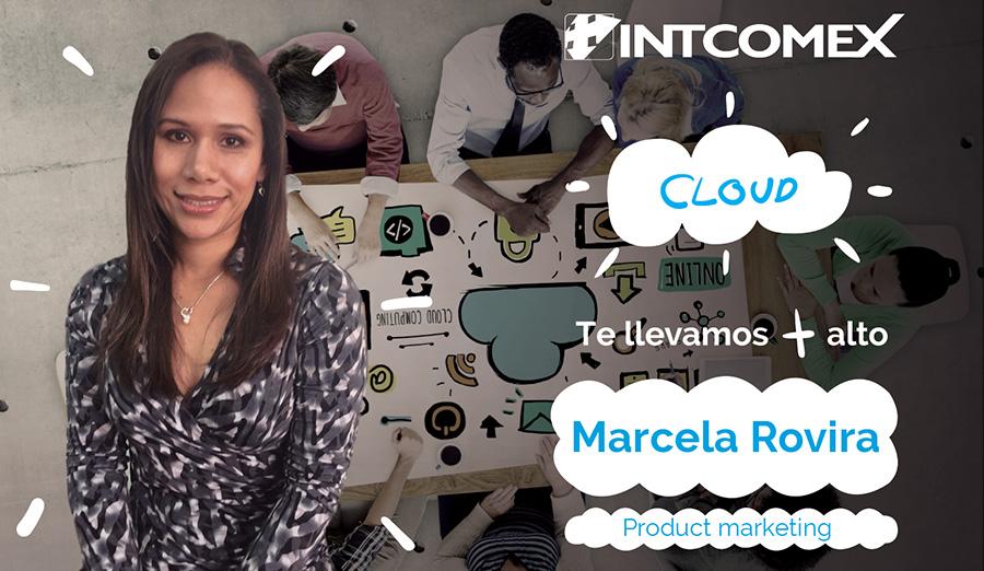 Marcela Rovira Cloud Product Marketing Manager de Intcomex