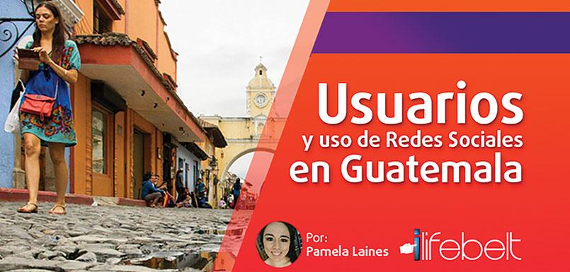 Usuarios y uso de redes sociales en Guatemala